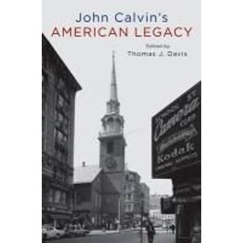 John Calvins American Legacy De Thomas Davis Neuf Occasion