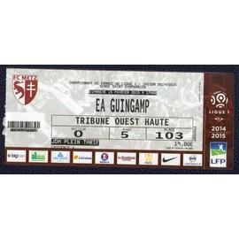 Ticket Billet Fc Metz - Ea Guingamp Stade Saint Symphorien Ligue 1 Saison 14.15