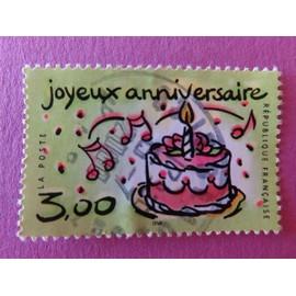 Timbre France Yt 3242 Timbre Joyeux Anniversaire Gateau Avec