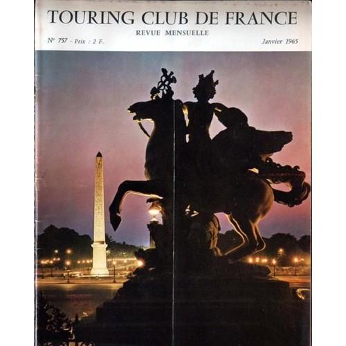 7eaff3251384 touring-club-de-france-n-757-du-01-01-1965-l-ile-saint-louis -le-ski-l-alsace-tahiti-de-bort-les-orgues-a-cahors-alexandre-dumas-en-provence-autombile-  ...