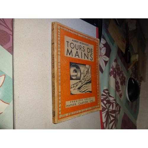 tours de mains premi re s rie travaux manuels en papier carton etc de albert boekholt. Black Bedroom Furniture Sets. Home Design Ideas