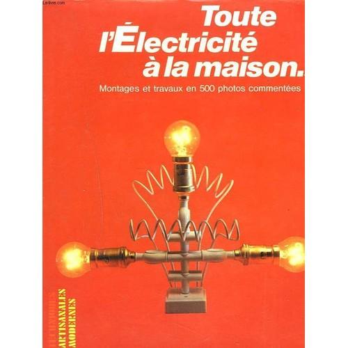 Toute l 39 electricit la maison de francois riviere - Prix electricite maison ...