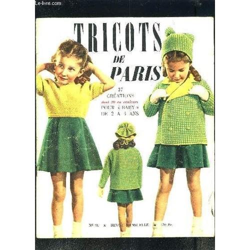 080667c5f67 tricots-de-paris-n98-37-creations-dont-20-en-couleurs-pour-baby-de-2-a-4-ans-culotte-longue-blouson-a-plastron-pull-jacquard-chasuble-fleurie-l-ecureuil-  ...