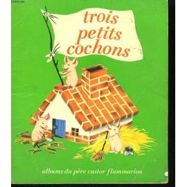 Lectures 3 ans et plus - Page 4 Trois-petits-cochons-les-albums-du-pere-castor-de-paul-francois-livre-875811273_ML