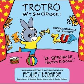 Trotro fait son cirque collectif achat vente de cd - Trotro fait de la musique ...