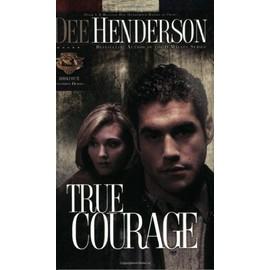 True Courage (Uncommon Heroes, Book 4) de Dee Henderson