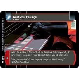 Trust Your Feelings - Star Wars Wotc