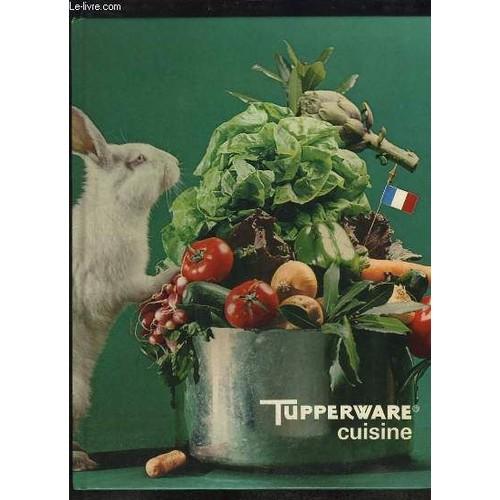 tupperware cuisine de tupperware achat vente neuf occasion. Black Bedroom Furniture Sets. Home Design Ideas