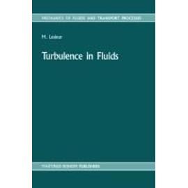 Turbulence In Fluids de Marcel Lesieur