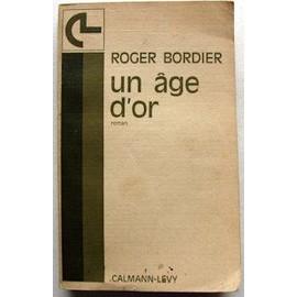Un Age D'or de roger bordier