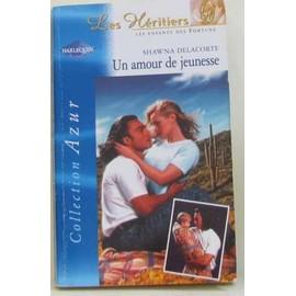Un Amour De Jeunesse Azur 2254 de shawna delacorte