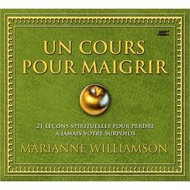 Un Cours Pour Maigrir - (3cd Audio) de Marianne Williamson