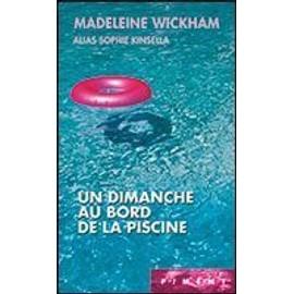 Un Dimanche Au Bord De La Piscine de madeleine wickham