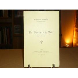 Un Discours � Metz. ( 15 Ao�t 1911 ). de maurice barres
