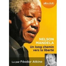 Un Long Chemin Vers La Libert� de Nelson Mandela