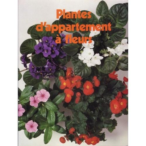 plantes d 39 appartement fleurs de underwood crockett. Black Bedroom Furniture Sets. Home Design Ideas