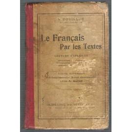 Le Fran�ais Par Les Textes de V. Bouillot