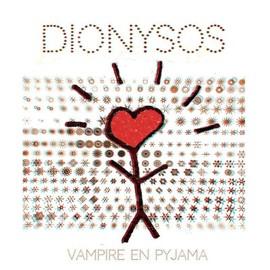 Petite annonce Vampire En Pyjama - Dionysos