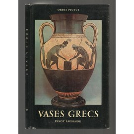Vases Grecs - Collection Orbis Pictus N�50