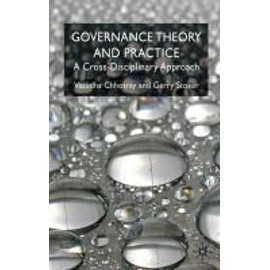 Governance Theory And Practice: A Cross-Disciplinary Approach de V. Chhotray