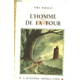 L'homme De La Tour de Barclay, V�ra