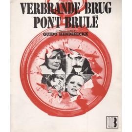 Verbrande Brug / Pont Brul�: Synopsis D�pliant, Guido Henderickx, Avec Malka Ribowska, Jan Decleir
