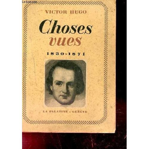 Choses Vues 1830 1871