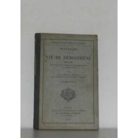 Vie De D�mosth�ne Texte Grec de Plutarque