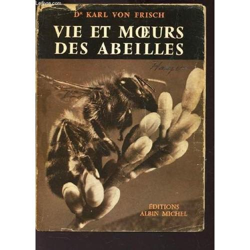 vie et moeurs des abeilles collection sciences d 39 aujourd. Black Bedroom Furniture Sets. Home Design Ideas