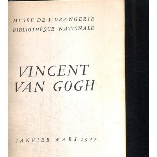 Vincent Van Gogh Musee De L Orangerie Bibliotheque Nationale