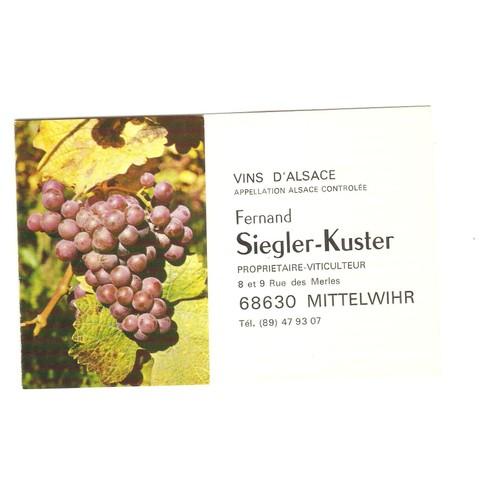 Vins D Alsace Fernand Siegler Kuster Viticulteur Mittelwihr Carte De Visite Vin
