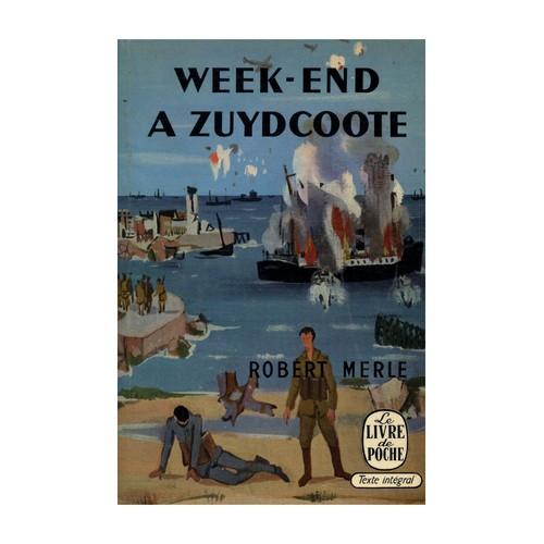 """Résultat de recherche d'images pour """"week end à zuydcoote robert merle"""""""