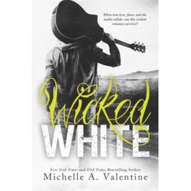 Wicked White de Michelle A. Valentine