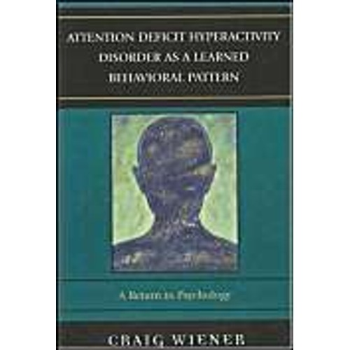 s fr shopping rakuten com mfp 5354369 recueil des expressionswiener craig attention deficit hyperactivity disorder as a learned behavioral pattern a return to psychology livre 997424186_l jpg