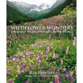 Wildflower Wonders de Bob Gibbons