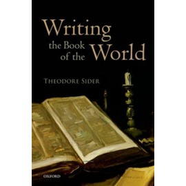 Writing The Book Of The World de Theodore Sider