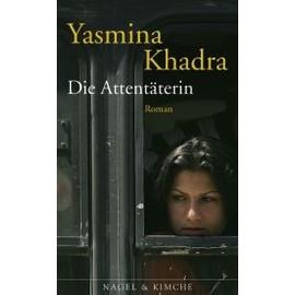 Die Attent�terin de Yasmina Khadra