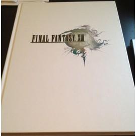 Final Fantasy XIII Le guide officiel complet - édition collectorZy Nicholson - France - Final Fantasy XIII Le guide officiel complet - édition collectorZy Nicholson - France